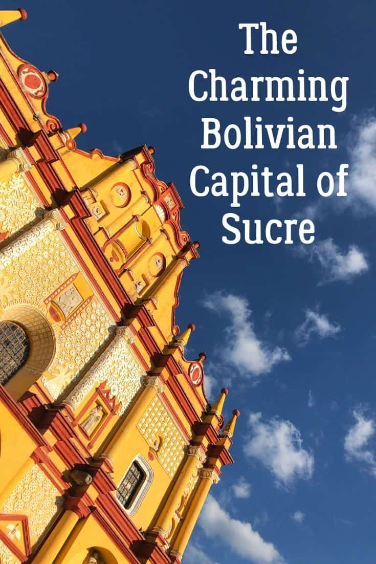 The Charming Bolivian Capital Of Sucre Latin America Travel South America Travel La Ciudad Blanca