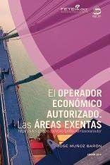 """Se publica la 5ª edición del libro """"El operador económico autorizado. Las áreas exentas"""". En mi blog procedimientostelematicos.com"""