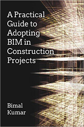 A practical guide to adopting bim in construction projects amazon a practical guide to adopting bim in construction projects amazon bimal kumar libri in altre lingue fandeluxe Image collections