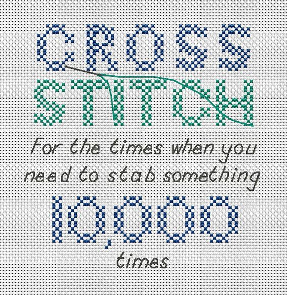 Cross Stitch For When You Need To Stab Something 1000 Times