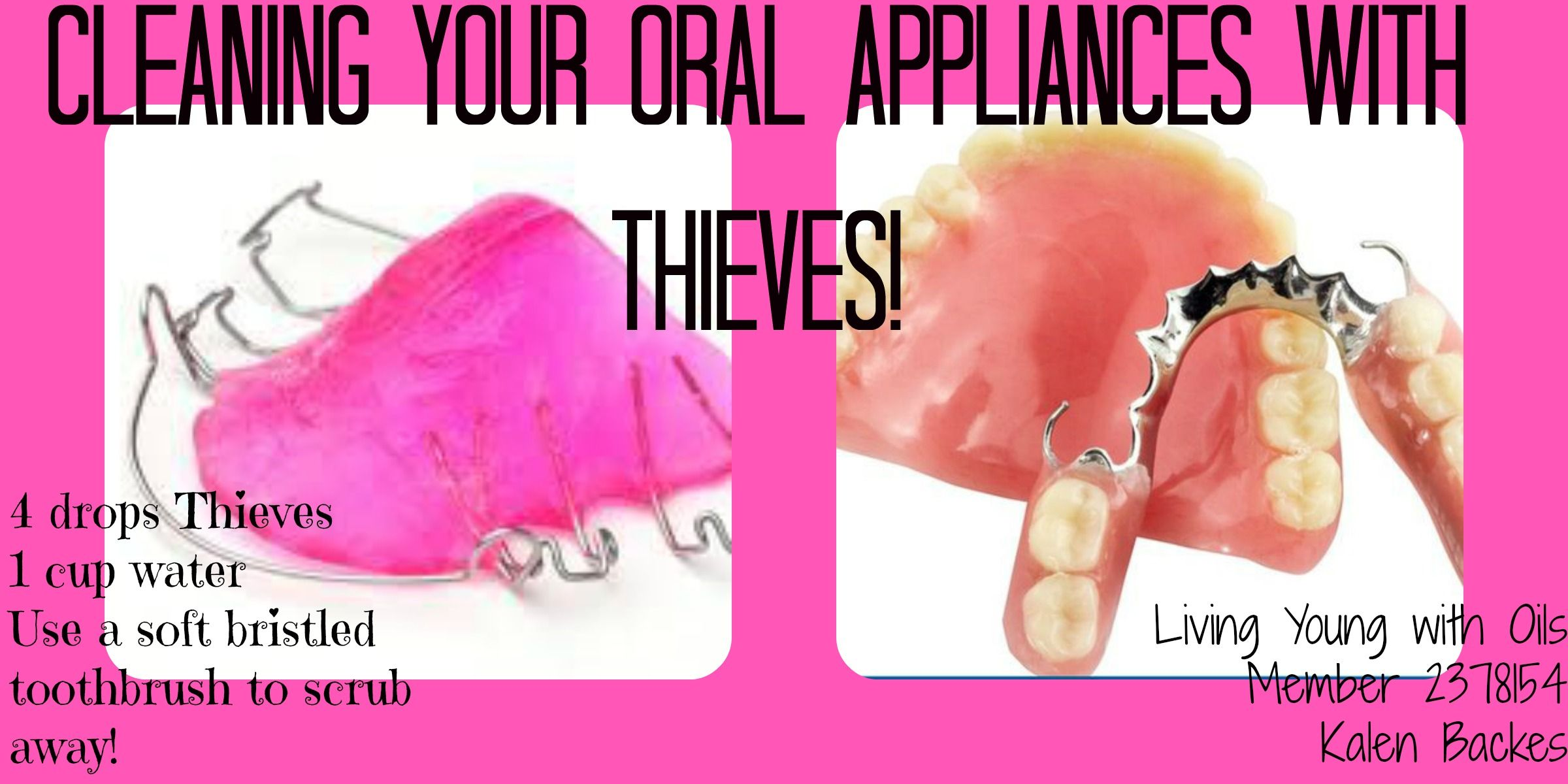 Clean your oral retainer, partial or denture with THIEVES