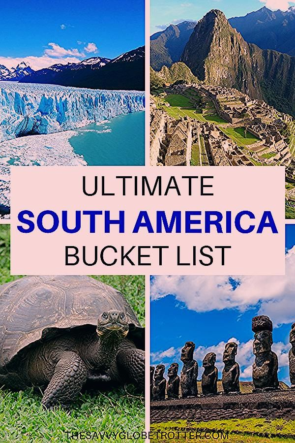 Photo of South America Bucket List: 50+ EPIC Things to Do and Places to Visit