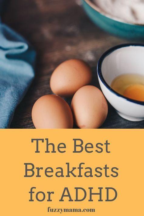 The Best Breakfasts for ADHD - Fuzzymama