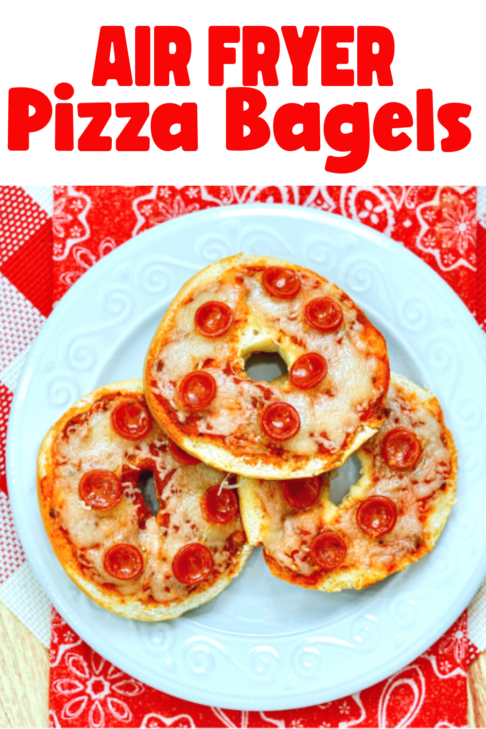 Air Fryer Easy Cheesy Pizza Bagels Mom. Wife. Busy Life