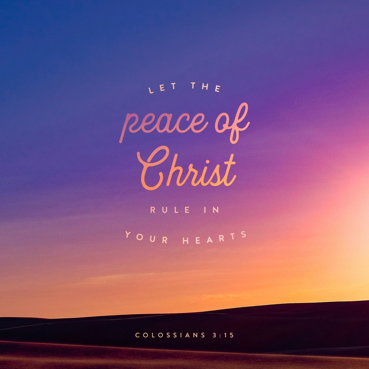 Let The Peace Of Christ Rule In Your Hearts Since As Members Of One