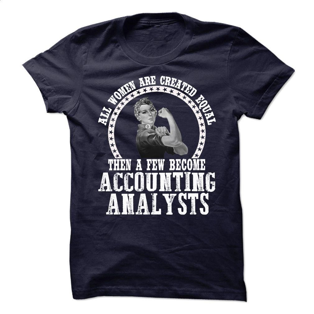 Accounting Analysts T Shirt, Hoodie, Sweatshirts - t shirt designs #hoodie #clothing