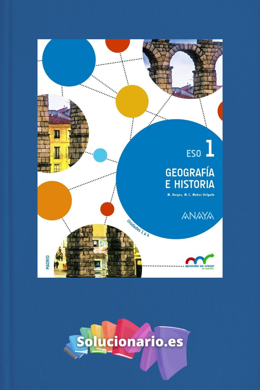 Solucionario Geografía E Historia 1 Eso Anaya Pdf Geografia E Historia Geografía Historia