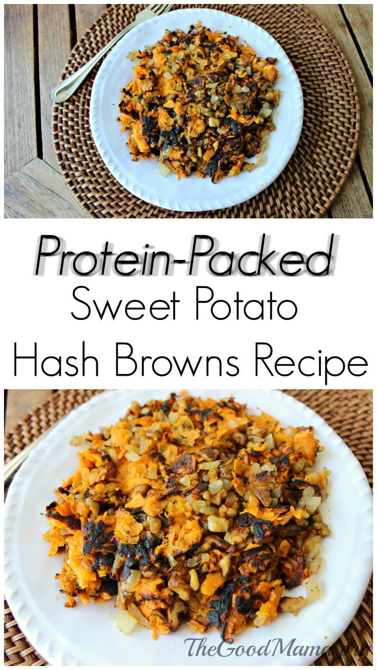 Protein Packed Sweet Potato Hash Browns Recipe The Good Mama Recipe Sweet Potato Hash Browns Potato Hash Brown Recipe Delicious Healthy Recipes