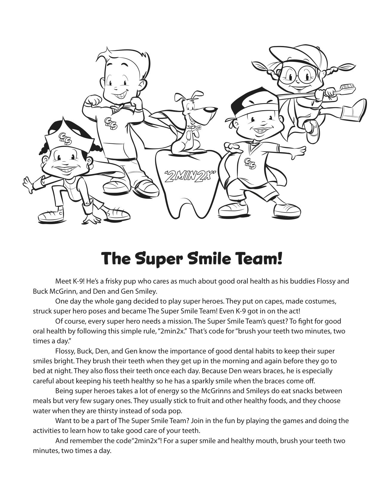Learn All About The Super Smile Team On This Coloring
