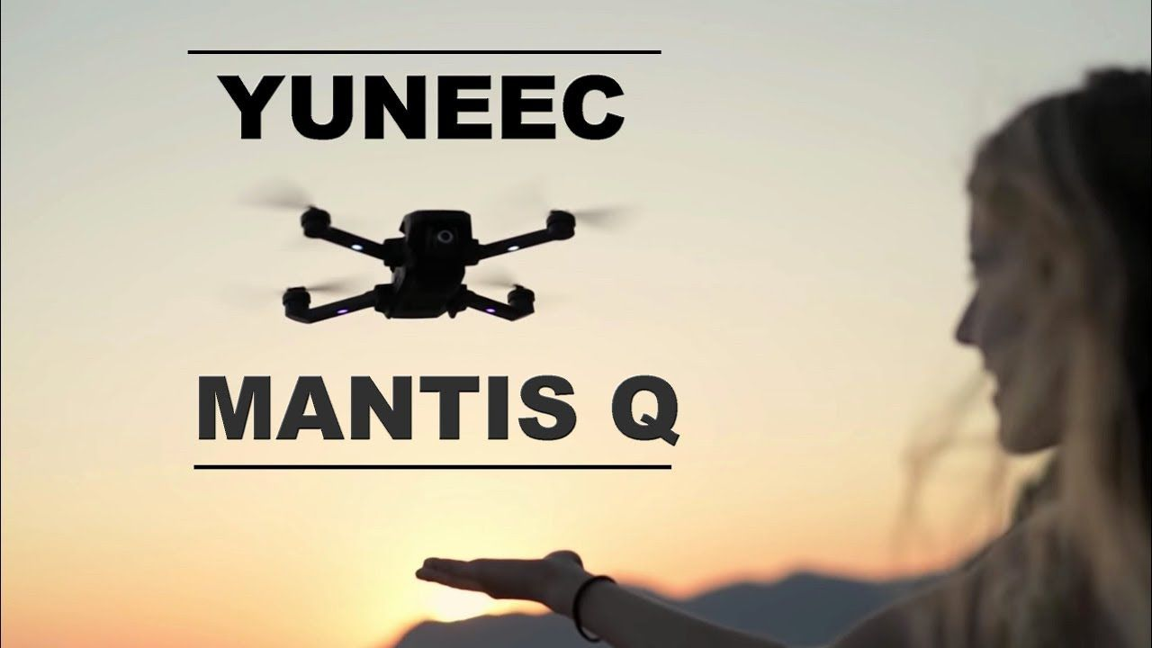 Yuneec Mantis Q The New Travel Drone Better Than The Dji Spark Youtube Droni