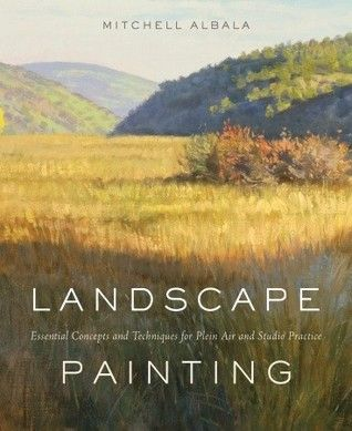 DOWNLOAD PDF] Landscape Painting: Essential Concepts and