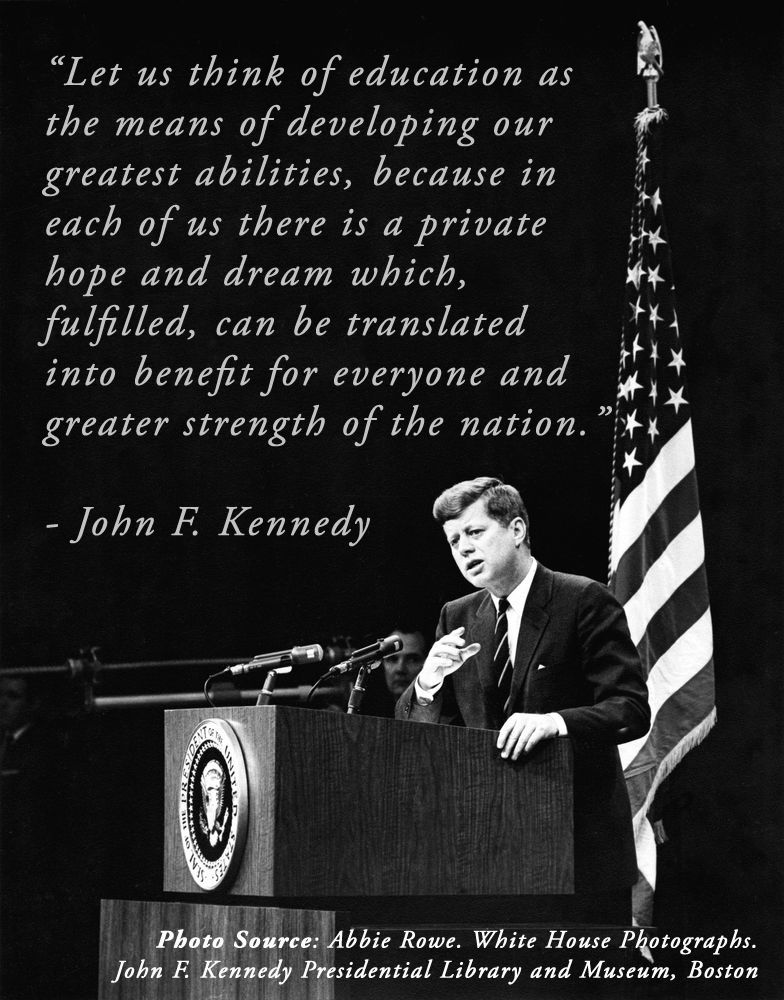 jfk on education kennedy quotes jfk quotes political quotes