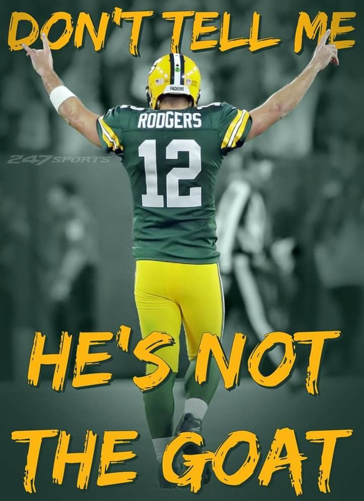 Greatest Of All Time Green Bay Packers Fans Green Bay Packers Football Green Bay Packers