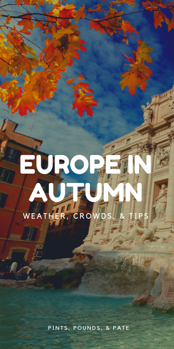 Visiting Europe In September And October Europe In September Weather In Europe Visit Europe