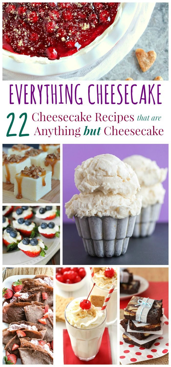22 Cheesecake Recipes that are Anything But Cheesecake - enjoy your favorite sweet treat from breakfast to dessert with pancakes, smoothies, bars, bites, dips, ice cream, muffins and more all inspired by everyone's favorite indulgent dessert!