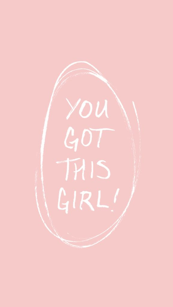 Free Wallpapers // You Got This, Girl! | Wallpaper | Motivational wallpaper iphone, Pink marble ...