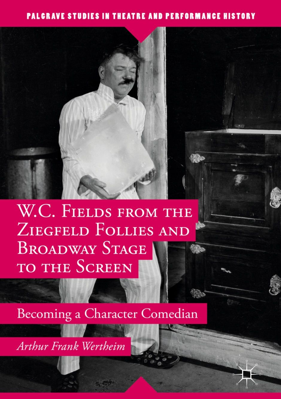 A Zw C Fields From The Ziegfeld Follies And Broadway Stage To The Screen Ad Follies Broadway Stage Downl Broadway Stage Ziegfeld Follies Comedians