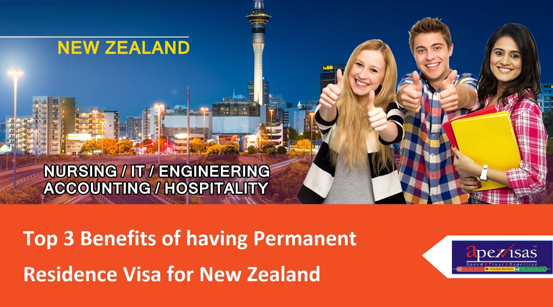 Top 3 Benefits Of Having Permanent Residence Visa For New Zealand Study In New Zealand New Zealand Global Education