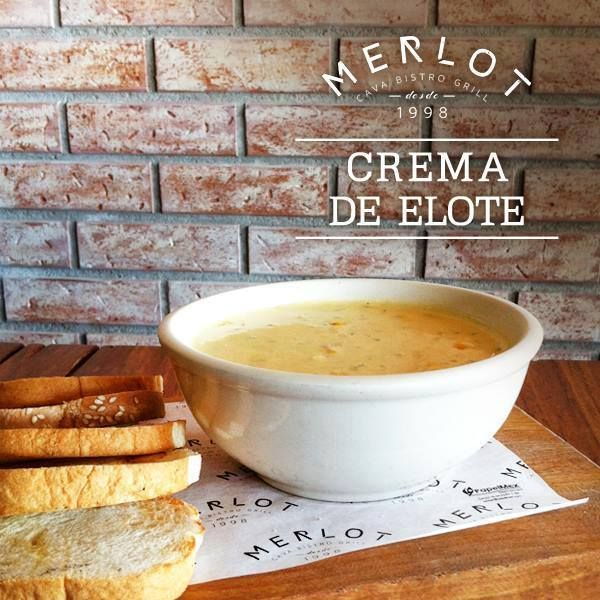"""Con este clima fresco se antoja una """"Crema de Elote"""" sabor único de Merlot. #MerlotBistro #Grill #Tijuana #Foodie"""