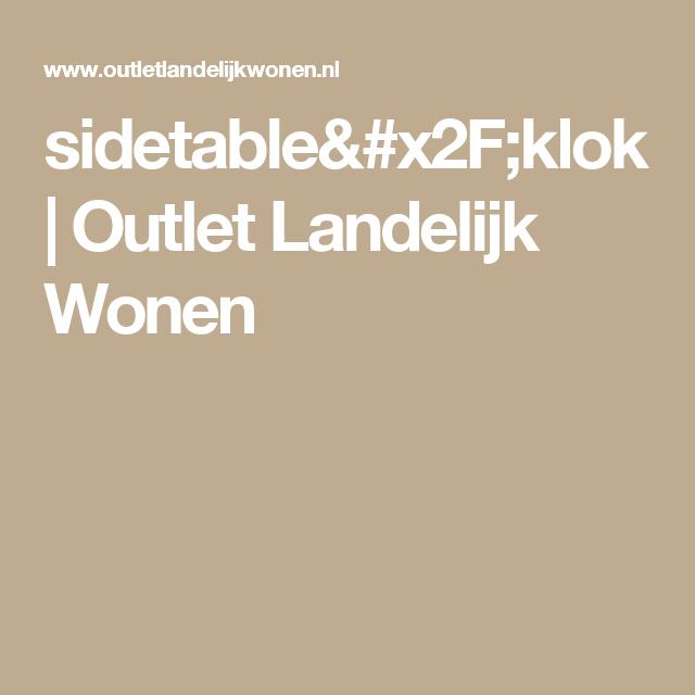 sidetable/klok | Outlet Landelijk Wonen