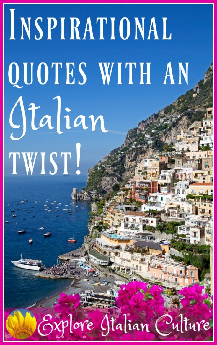 Italy Quotes Inspirational Quotes  With An Italian Twist  Best Italy Ideas