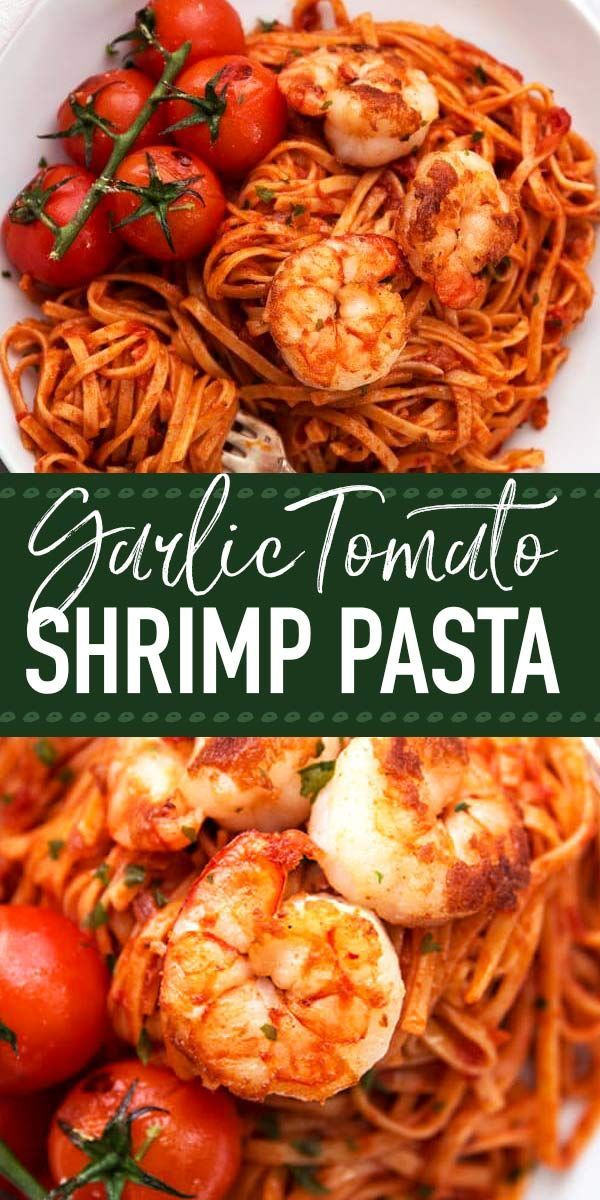 Garlic Tomato Shrimp Pasta: A simple but impressive garlic butter shrimp pasta recipe. Everything is tossed in a delicious homemade tomato sauce, easy for weeknight dinners but elegant enough for guests as well! | #shrimp #pasta #garlic #dinner #easydinne #shrimppasta