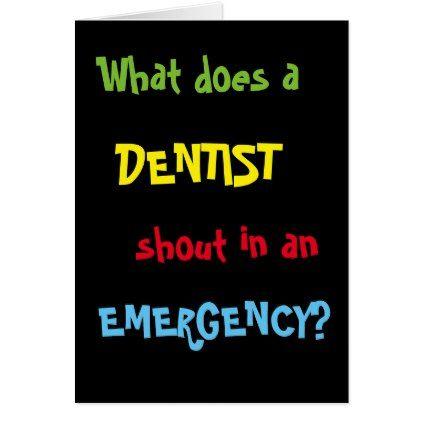 Dentist Birthday Funny Dental Joke Card Birthday Cards