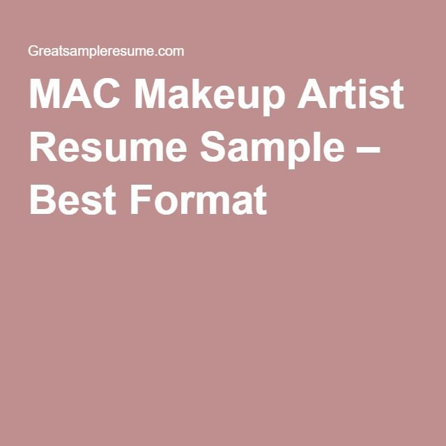 Mac Makeup Artist Resume Sample  Best Format  Projects To Try