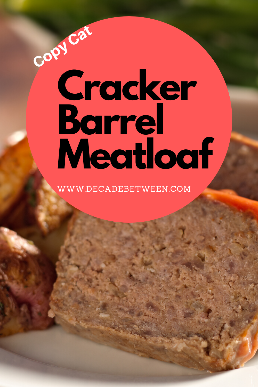 Ritz Cracker Meatloaf Recipe Cracker Barrel Copy Cat Decade Between Recipe In 2020 Recipes Ritz Cracker Meatloaf Meatloaf Recipes