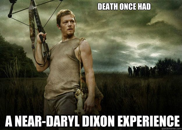 Funny Motivational Memes : Motivational memes: daryl dixon the walking dead daryl dixon