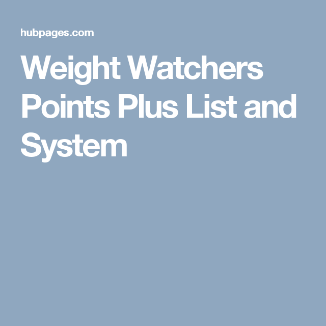 weight watchers points plus list and system healthy. Black Bedroom Furniture Sets. Home Design Ideas