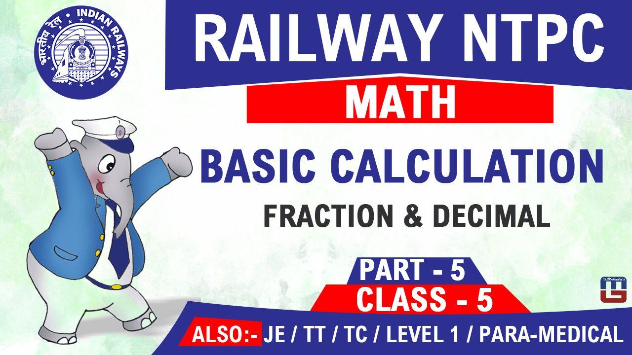 Basic calculation fraction decimal part 5 railway