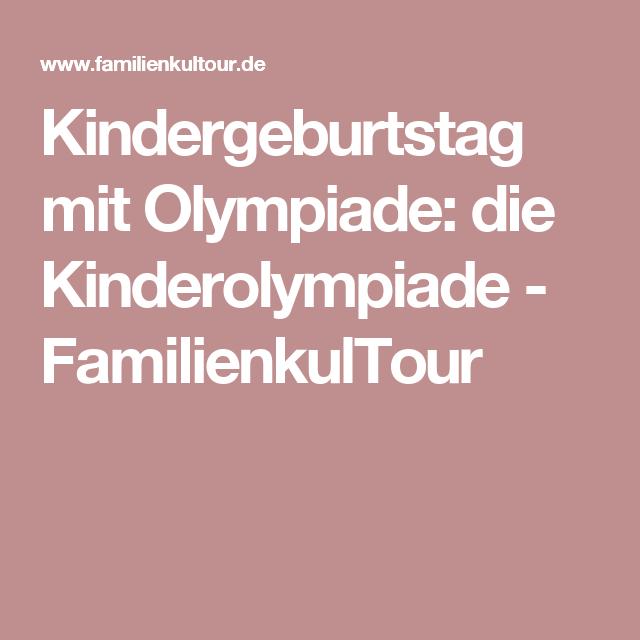 Kindergeburtstag Mit Olympiade: Die Kinderolympiade   FamilienkulTour