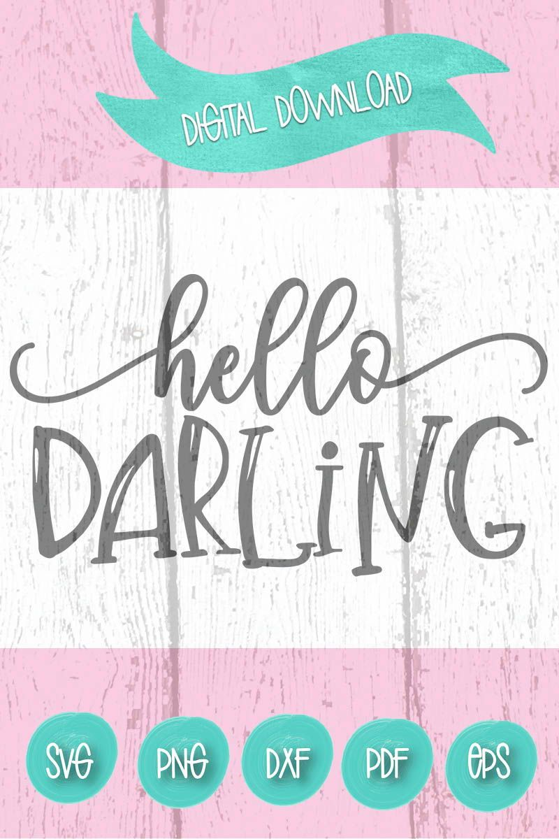 Download Hello Darling SVG Farmhouse SVG Hand Lettered Svg Hello ...