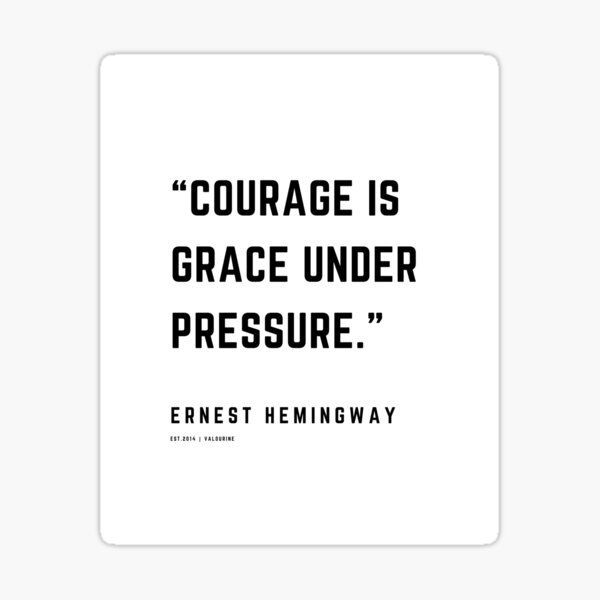 18 |  Ernest Hemingway Quotes | 210123| Writer Writing Words Quote Literature Literary Minimalist Typography Sticker by QuotesGalore