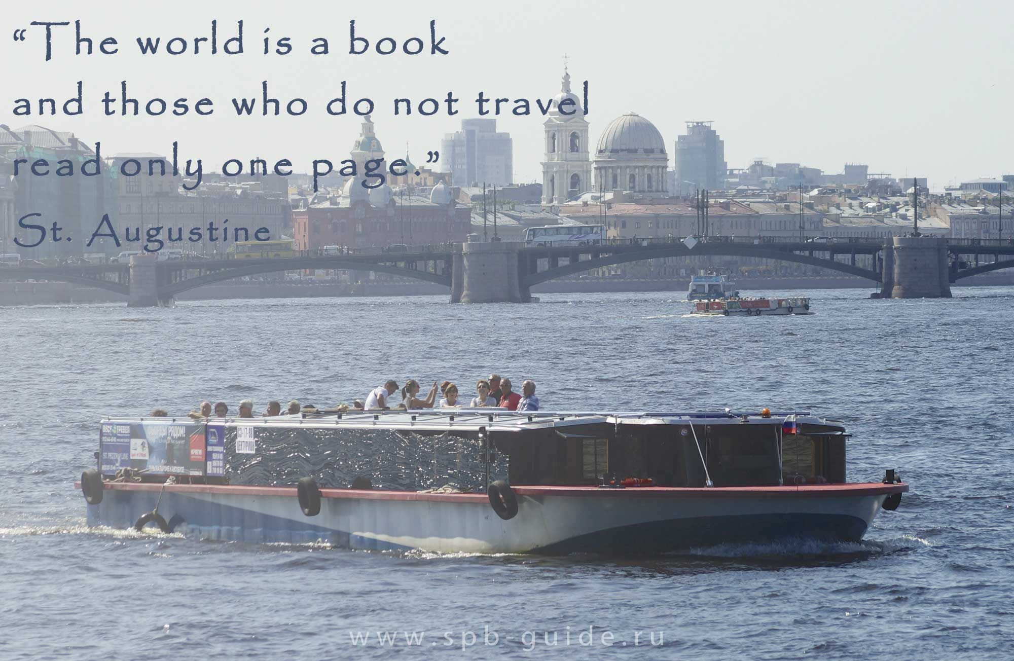The World Is A Book And Those Who Do Not Travel Read Only One Page - St petersburg tours for cruise ship passengers