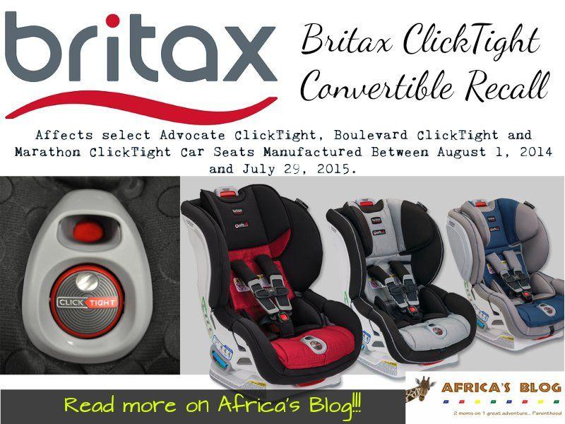 Britax ClickTight Convertible Car Seat Recall Information