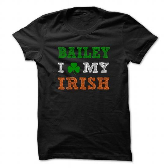 BAILEY STPATRICK DAY - 0399 Cool Name Shirt ! - #gift for women #gift table. ADD TO CART => https://www.sunfrog.com/LifeStyle/BAILEY-STPATRICK-DAY--0399-Cool-Name-Shirt-.html?68278
