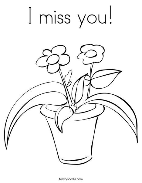 I Miss You Coloring Page From Twistynoodle Com Coloring Pages