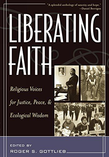 Liberating faith religious voices for justice peace and ecological liberating faith religious voices for justice peace and ecological wisdom free ebook fandeluxe Images