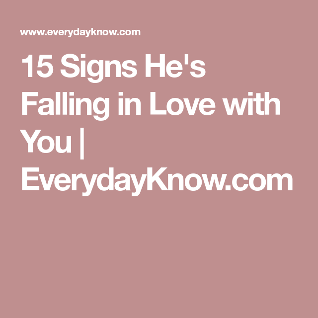Signs hes falling in love
