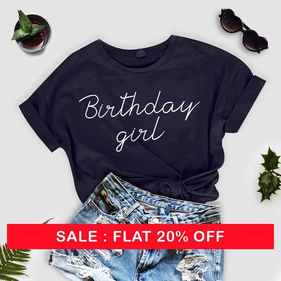 Birthday Girl Shirt TShirt With Heart Cute For Women