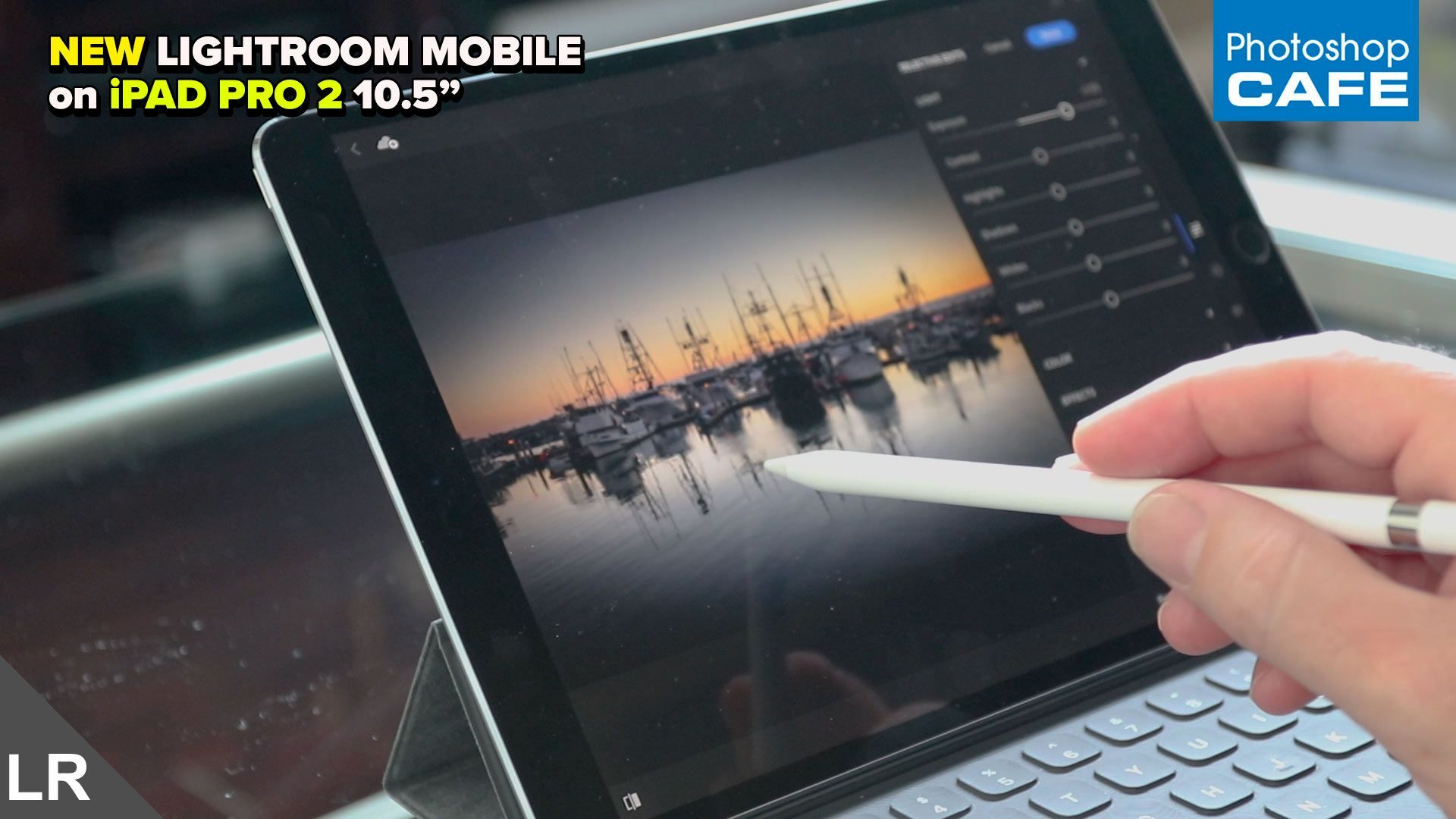 How to use Adobe Lightroom Mobile on the Apple iPad Pro 2