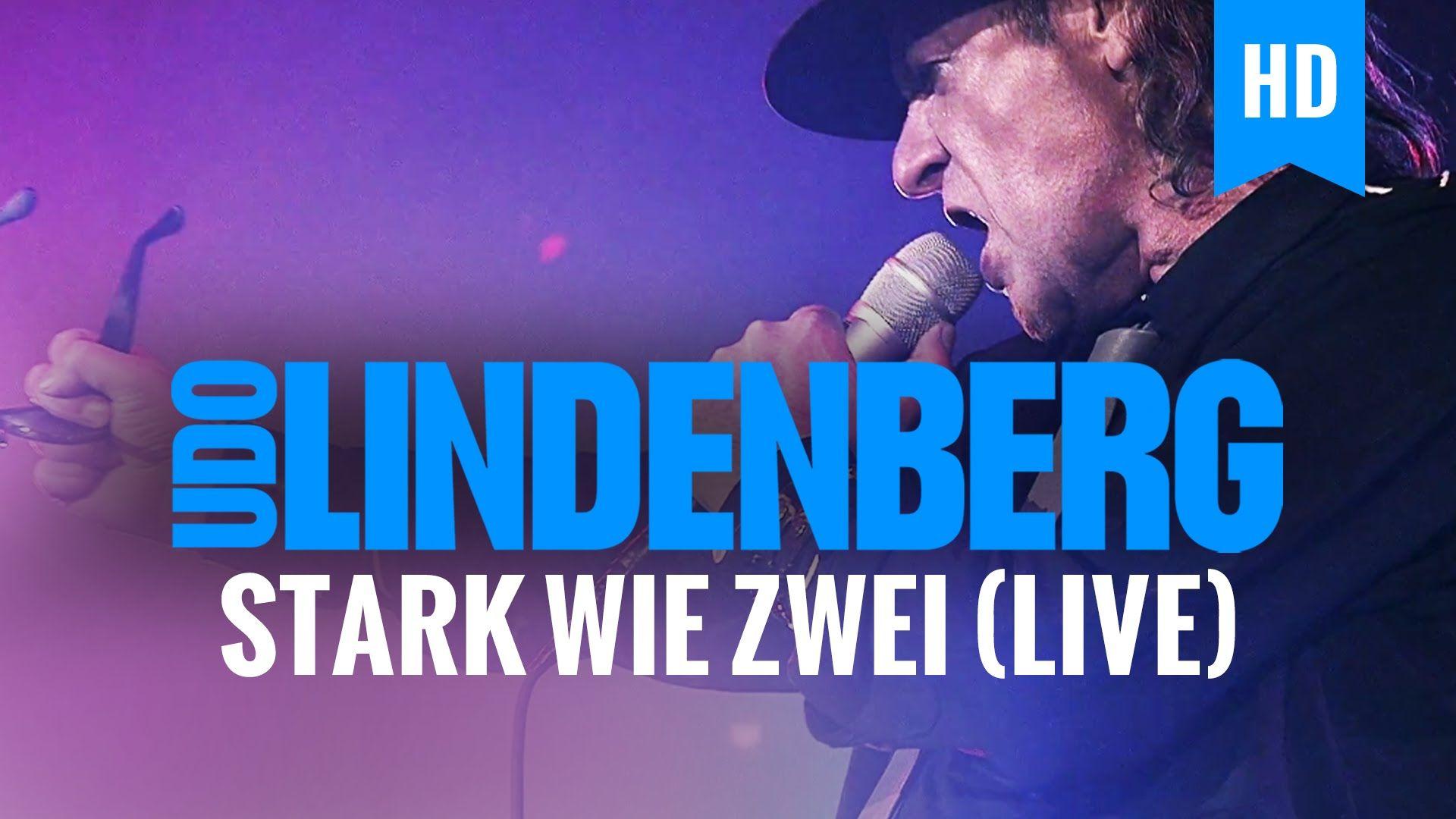 Udo Lindenberg - Stark Wie Zwei (live)