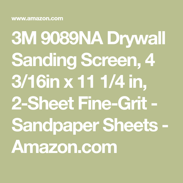 3m 9089na Drywall Sanding Screen 4 3 16in X 11 1 4 In 2 Sheet Fine Grit Sandpaper Sheets Amazon Com With Images Sanding Drywall Grit