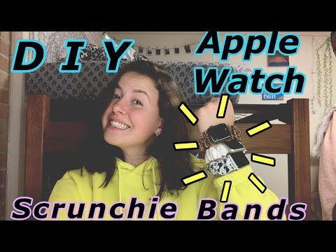 DIY APPLE WATCH SCRUNCHIE BANDS *EASY* YouTube (With