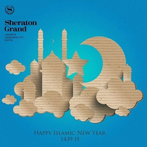 Happy Islamic New Year 1439H! May your new year filled with blessings happiness and joy. Muharram Mubarak! #SheratonGrandJakarta #SheratonGreetings