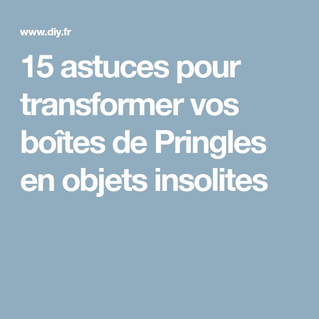 15 astuces pour transformer vos boîtes de Pringles en objets insolites