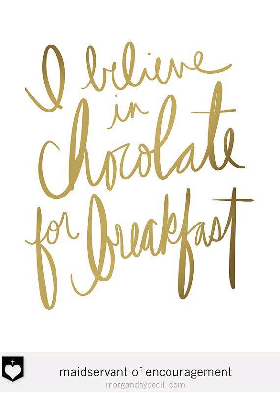 Chocolate For Breakfast Gold Modern Kitchen Print Funny Etsy Kitchen Quotes Funny Chocolate Quotes Handwritten Quotes