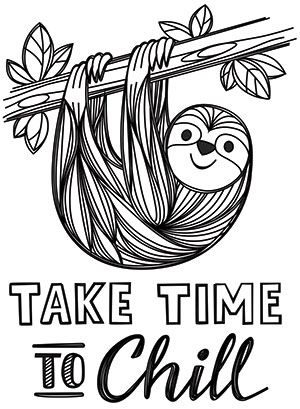 Take A Life Lesson From This Adorable Sloth Downloads As A Pdf Use Pattern Transfer Paper To Trace Design For Hand S Coloring Pages Sloth Cute Coloring Pages